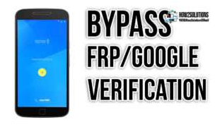 How to Bypass / Unlock Google Verification Code (FRP)