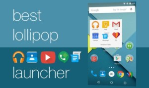 Download Free Lollipop Theme Launcher For Android