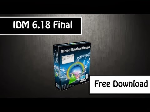 Download Free IDM 6.18 Build 8 Full Crack Version with Patch