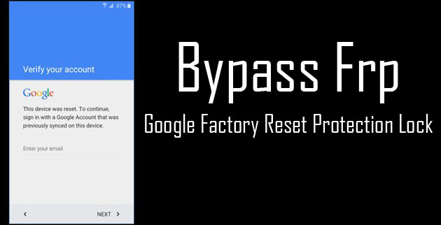 Samsung Factory Reset Protection Lock Remove Bypass FRP