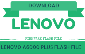 Lenovo A6000 Plus Flash File